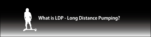 LDP(Long Distance Pumping)とは?